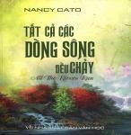 Tất Cả Các Dòng Sông Đều Chảy - Nancy Cato.