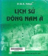 Lịch Sử Đông Nam Á - D. G. E. Hall