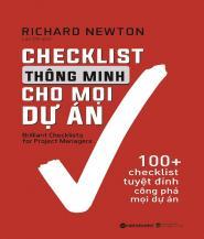 Checklist Thông Minh Cho Mọi Dự Án - Tác giả: Richard Newton