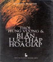 Thời Hùng Vương Và Bí Ẩn Lục Thập Hoa Giáp