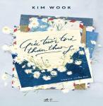 Gửi tuổi trẻ thân thương - Tác giả: Kim Wook