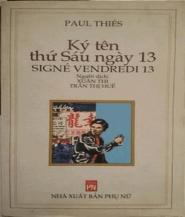 Ký tên thứ Sáu ngày 13 - Paul Thies]