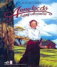 Anne Tóc Đỏ làng Avonlea - L. M. Montgomery