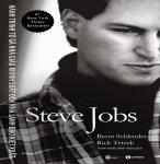 Steve Jobs - Hành Trình Từ Gã Nhà Giàu Khinh Suất Đến Nhà Lãnh Đạo Kiệt Xuất - Brent Schlender