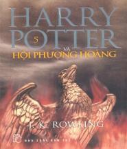 Harry Potter Và Hội Phượng Hoàng - J. K. Rowling
