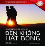 Đèn Không Hắt Bóng - Watanabe Dzunichi