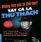 Không Bao Giờ Là Thất Bại - Chung Ju Yung