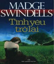 Tình Yêu Trở Lại - Madge Swindells.