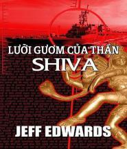 Lưỡi Gươm của Thần Shiva - Jeff Edwards