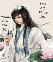 Tiên Lộ Phong Lưu - Phong Lưu Dã Hạc