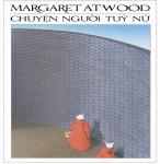 Chuyện Người Tùy Nữ - Margaret Atwood