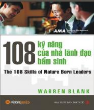 108 Kỹ Năng của Nhà Lãnh Đạo Bẩm Sinh - Warren Blank