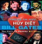 Những Âm Mưu Hủy Diệt Bill Gates - Gary Rivlin