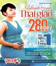 Hành Trình Thai Giáo 280 Ngày - Hán Trúc