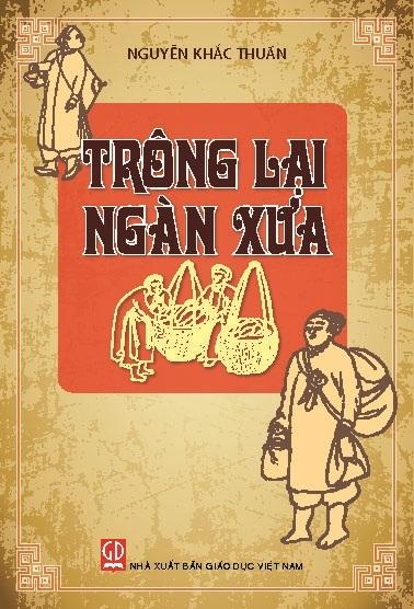 eBook Trông lại ngàn xưa - Nguyễn Khắc Thuần full prc, pdf, epub [Nhân vật lịch sử]